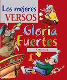 Mejores Versos De Gloria Fuertes.Antologia (El...