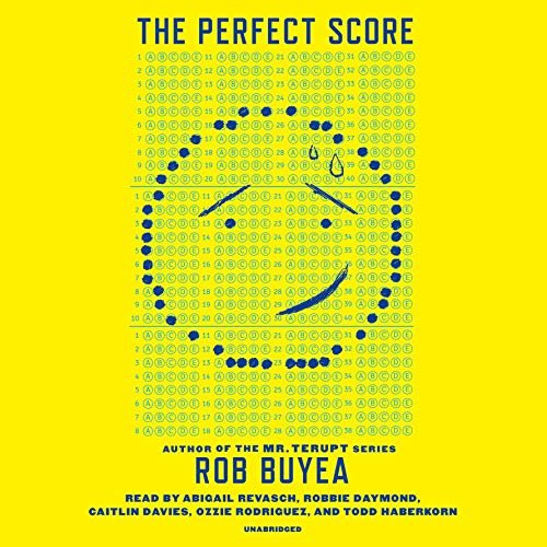 The Perfect Score                   By:                                                                                                                                 Rob Buyea                               Narrated by:                                                                                                                                 Ozzie Rodriguez,                                                                                        Abigail Revasch,                                                                                        Caitlin Davies,                   and others                 Length: 7 hrs and 52 mins     40 ratings     Overall 4.7