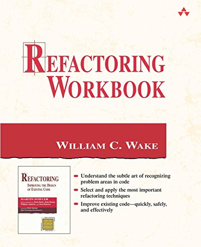 Refactoring Workbook (Addison-wesley Object Technology Series)