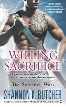 Willing Sacrifice: The Sentinel Wars by [Shannon K. Butcher]