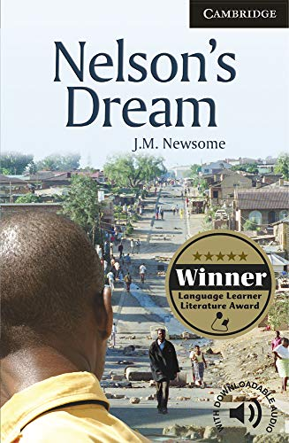 Nelson's Dream. Level 6 Advanced. C1. Cambridge English Readers.: Advanced Level 6