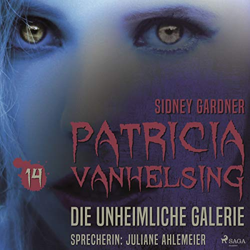 Die unheimliche Galerie     Patricia Vanhelsing 14              By:                                                                                                                                 Sidney Gardner                               Narrated by:                                                                                                                                 Juliane Ahlemeier                      Length: 2 hrs and 56 mins     Not rated yet     Overall 0.0