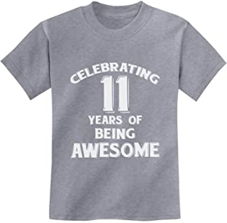 11 Years of Being Awesome! Birthday Gift for 11 Year Old Youth Kids T-Shirt
