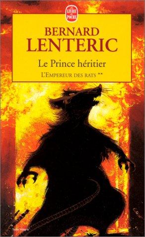 L'Empereur des rats, tome 2 : Le Prince héritier