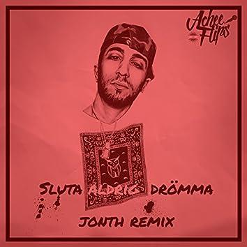 Sluta aldrig drömma (Jonth Remix)