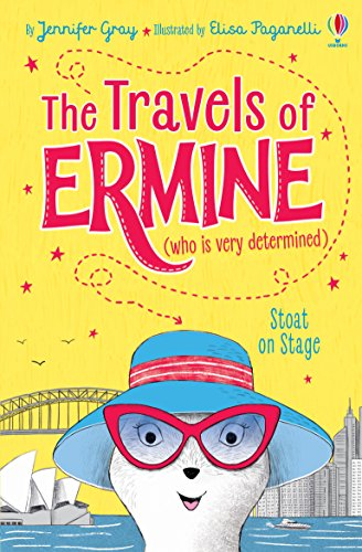 Stoat on Stage (The Travels of Ermine (who is very determined)): 2