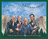 M is for Mount Rushmore: A South Dakota Alphabet (Discover America State by State)