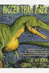 Bigger Than T-Rex Hardcover