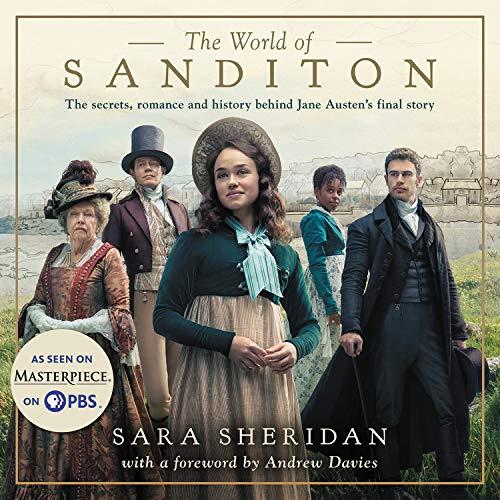 The World of Sanditon Audiobook By Andrew Davies, Sara Sheridan cover art