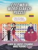 Colombia Word Search Puzzle: 1000+ Words in Search Puzzles Large Print With Solutions. Learn...