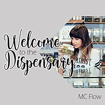 Welcome to the Dispensary