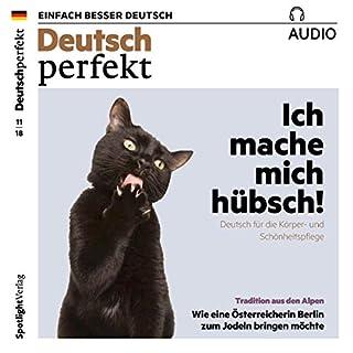 Deutsch perfekt Audio. 11/2018 audiobook cover art