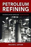 PETROLEUM REFINING 4/E