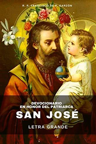 Devocionario en honor del Patriarca San José: Oraciones, triduo y novena
