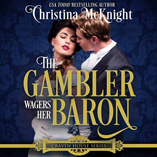 The Gambler Wagers Her Baron  cover art