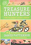 James Patterson's New Releases - Treasure Hunters: The Plunder Down Under
