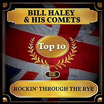Rockin' Through the Rye (UK Chart Top 40 - No. 3)