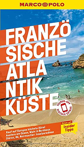 MARCO POLO Reiseführer Französische Atlantikküste: Reisen mit Insider-Tipps. Inklusive kostenloser Touren-App