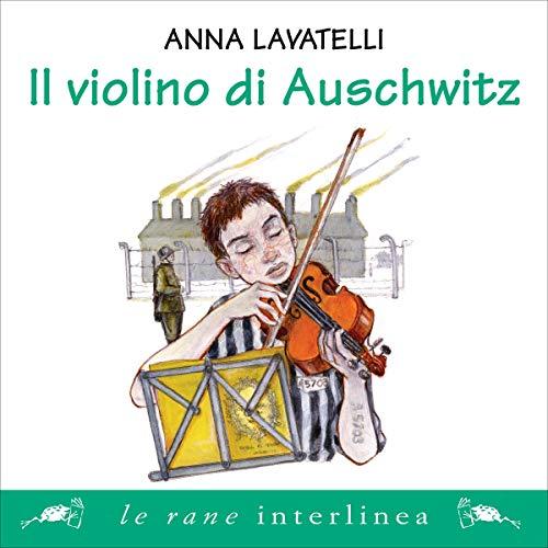 Il violino di Auschwitz [The Auschwitz Violin] cover art