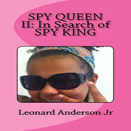 Spy Queen 2: In Search of Spy King audiobook cover art