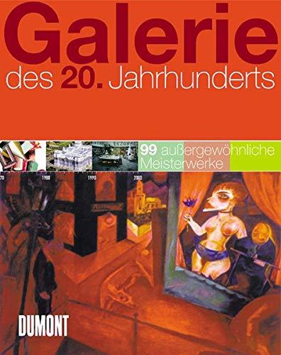 Galerie des 20. Jahrhunderts: 100 außergewöhnliche Meisterwerke