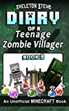 Diary of a Teenage Minecraft Zombie Villager - Book 3: Unofficial Minecraft Books for Kids, Teens, & Nerds - Adventure Fan Fiction Diary Series ... - Devdan the Teen Zombie Villager, Band 3)