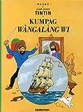 Jaar-Jaari Tintin - Kumpag Wàngalàang Wi (Le secret de la Licorne) : Edition en wolof