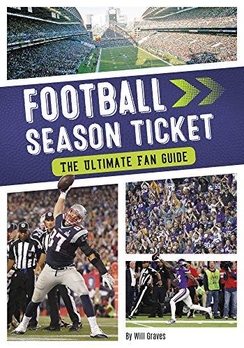Football Season Ticket: The Ultimate Fan Guide (Season Ticket (Set of 4)) (English Edition)
