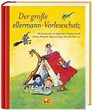 Der große ellermann-Vorleseschatz von Anne-Kristin zur Brügge (Herausgeber), Marliese Arold (1. August 2011) Gebundene Ausgabe