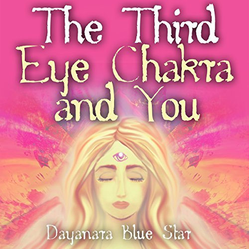 The Third Eye Chakra and You audiobook cover art