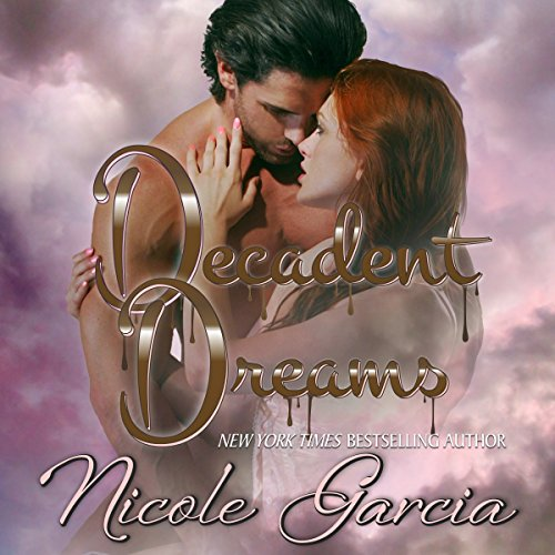 Decadent Dreams audiobook cover art