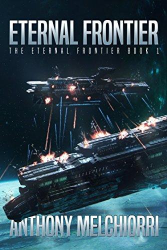 Eternal Frontier (The Eternal Frontier Book 1) (English Edition)