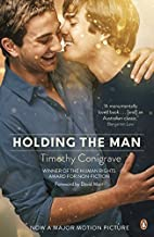 Holding the Man by Timothy Conigrave (2015-12-01)