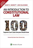 Image of An Introduction to Constitutional Law: 100 Supreme Court Cases Everyone Should Know