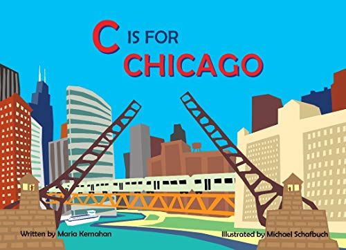 C Is for Chicago (Alphabet Cities)