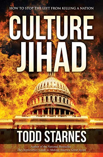 Culture Jihad: How to Stop the Left from Killing a Nation