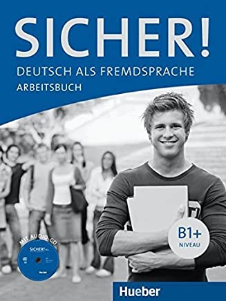 Sicher!: Arbeitsbuch B1+ mit Audio-CD by Anne Jacobs(2012-05-01)