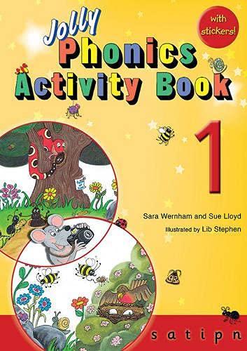 JOLLY PHONICS ACTIVITY BOOK 1: in Precursive Letters (British English edition): Vol. 1