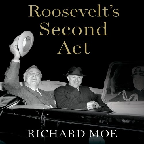 Roosevelt's Second Act audiobook cover art