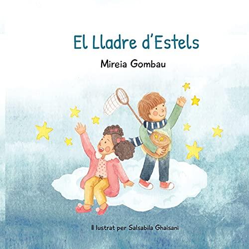 El Lladre d'Estels (Libros infantiles sobre emociones, valores y hábitos)