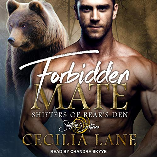 Forbidden Mate     Shifters of Bear's Den Series, Book 1              By:                                                                                                                                 Cecilia Lane                               Narrated by:                                                                                                                                 Chandra Skyye                      Length: 6 hrs and 21 mins     26 ratings     Overall 4.4
