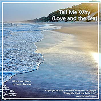 Tell Me Why (Love and the Sea)