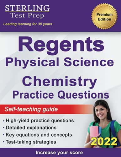 Compare Textbook Prices for Regents Chemistry Practice Questions: New York Regents Physical Science Chemistry Practice Questions with Detailed Explanations New York Regents Exam Study Aids  ISBN 9781954725393 by Prep, Sterling Test