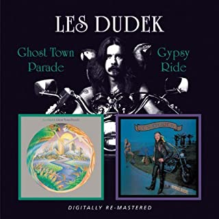 GHOST TOWN PARADE, GYPSY RIDE by Les Dudek (2009-08-18)