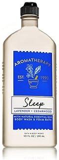 Bath and Body Works Aromatherapy Sleep Lavender and Cedarwood Body Wash and Foam Bath 10 Ounce