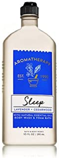 Bath and Body Works Aromatherapy Sleep Lavender and Cedarwood Body Wash and Foam Bath 10 Ounce