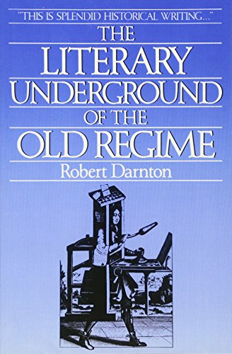 The Literary Underground of the Old Regime