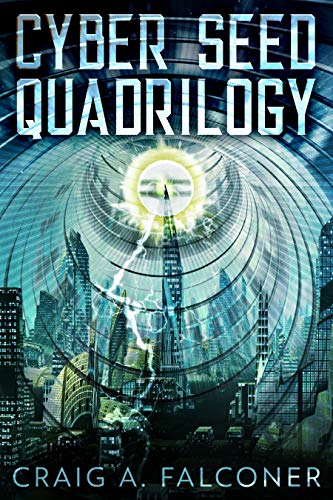 Book's Cover of Cyber Seed Quadrilogy: The Complete Box Set (Books 1-4 of the Near-Future Sci-Fi Technothriller Series) (English Edition) Versión Kindle