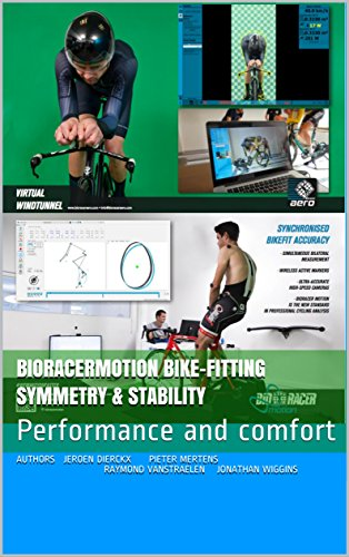 Bioracermotion Bike-fitting symmetry & stability: Performance and comfort (English Edition)