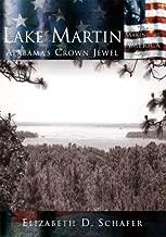 Lake Martin: Alabama's Crown Jewel  (AL) (Making of America)